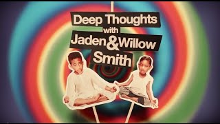 Deep Thoughts, with Jaden and Willow Smith | Dana Loesch and Kira Davis