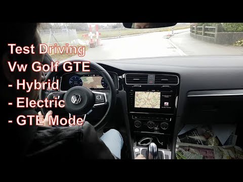 Test Driving Vw Golf 7 GTE - Hybrid, Electric and GTE Mode