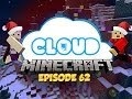 """IT'S CHWIZMAS EVE!"" Cloud 9 - Ep 62"