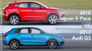 2018 Jaguar E-Pace vs 2017 Audi Q3 (technical comparison)
