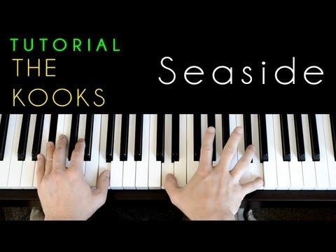 The Kooks - Seaside (piano tutorial & cover)
