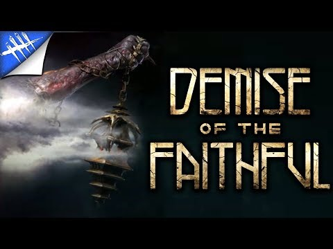 Chapter 11 Teaser - Demise of the Faithful - Dead by Daylight |