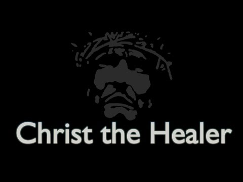 "Christ the Healer Episode 124: ""Binding the Stongman: Thoughts, Ideas and Suggestions"""