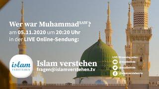 Islam Verstehen - Wer war Muhammad (saw)?