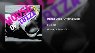 Danza Loca (Original Mix)