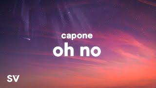 Capone Oh No Tiktok Remix Lyrics Oh No Oh No Oh No No Youtube