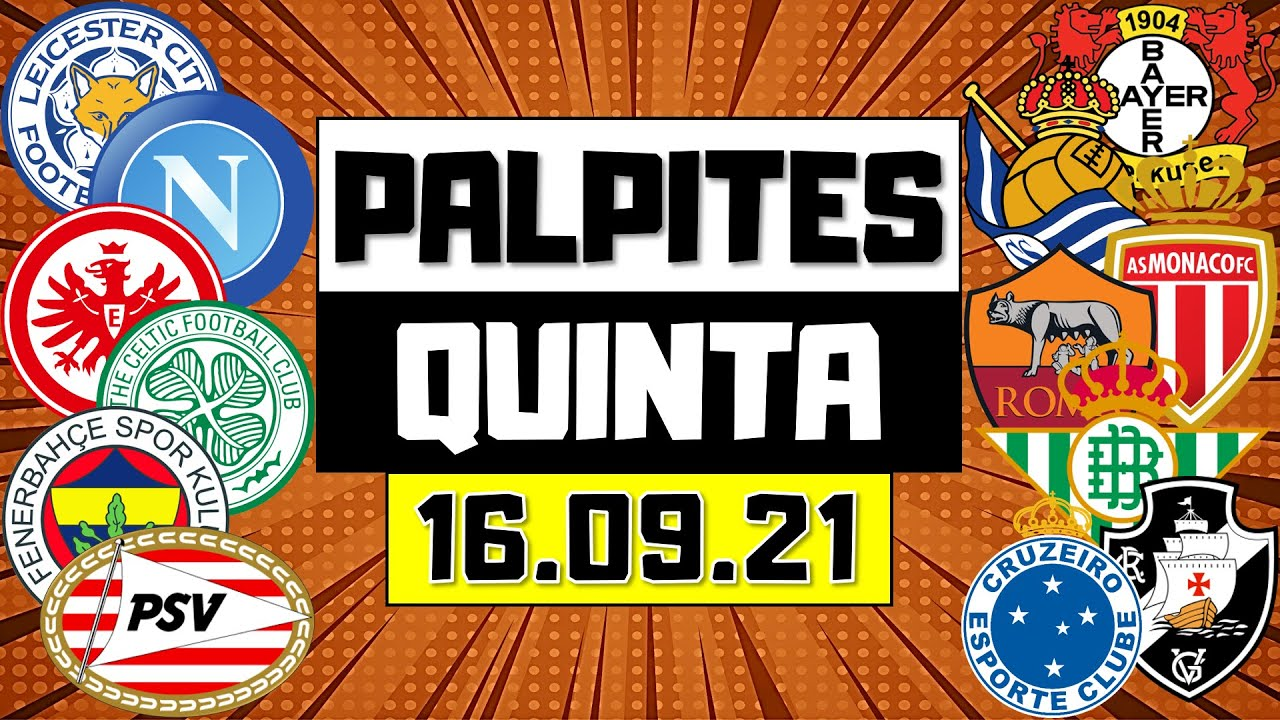 PALPITES DE FUTEBOL PARA QUINTA-FEIRA 16/09/2021 + BILHETE PRONTO