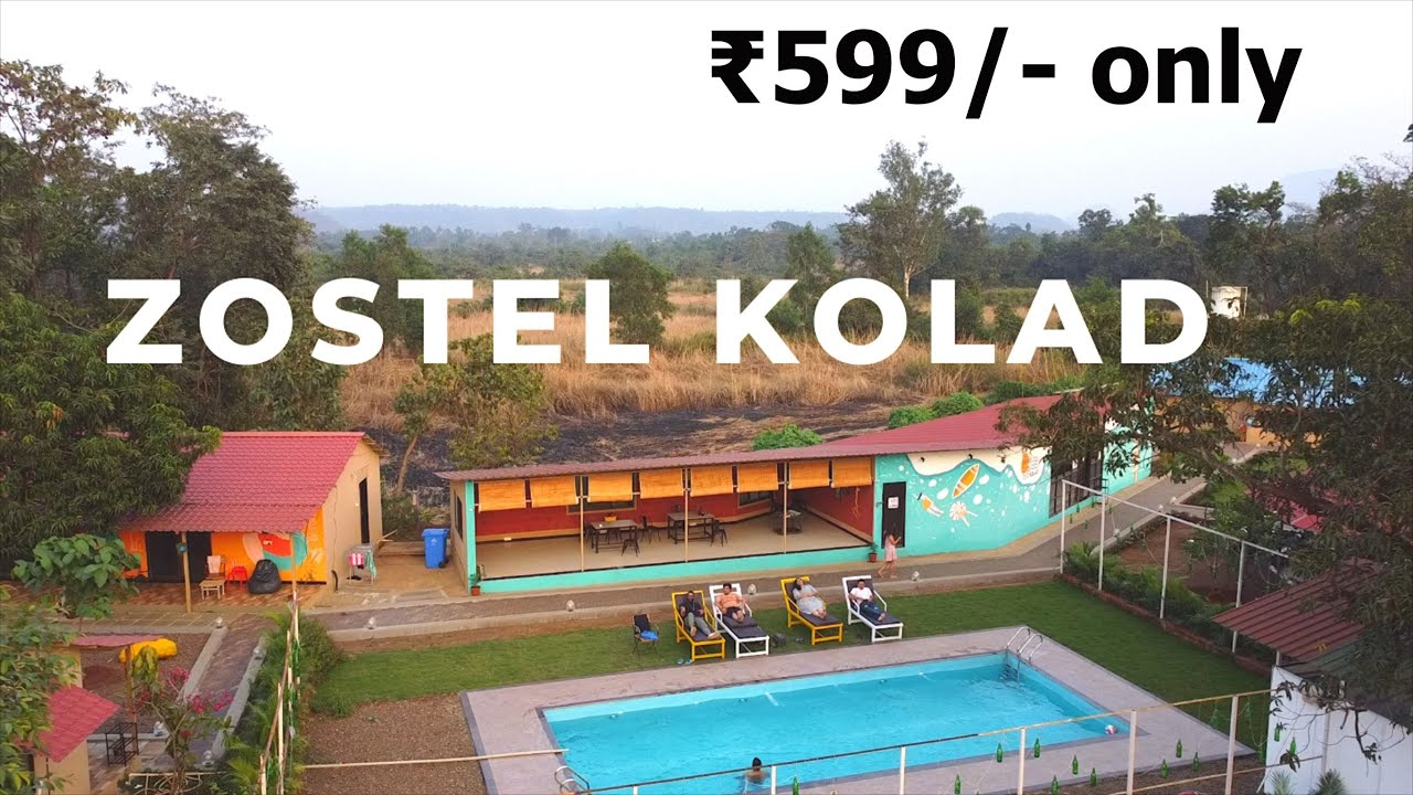 Download Places to visit near Mumbai   Zostel   Kolad   Budget Backpacking   कोलाड   Weekend gateway