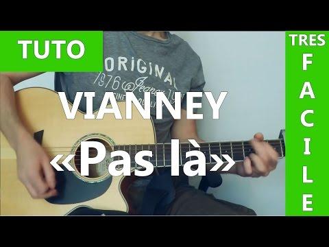 Pas Là - Vianney - TUTO Guitare