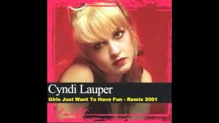 CYNDI LAUPER  GIRLS JUST WANT TO HAVE FUN  REMIX 2001
