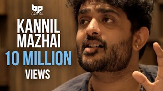 Kannil Mazhai -  Single | Sid Sriram | Jananie SV | B Prasanna | Subu | BP Collective
