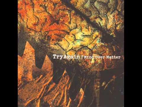 Try Again - Mind Over Matter (2002) (Full Album)