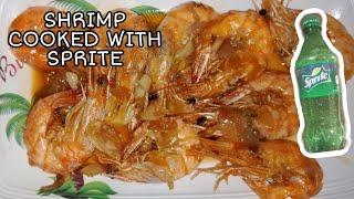 &quotHow to Cook Garlic Shrimp with Sprite &quot Filipino Recipe