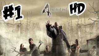 Resident Evil 4 HD Walkthrough Part 1 - Let