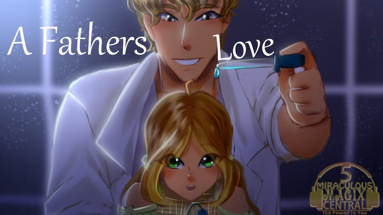 [COMIC DUB] A Fathers Love  (Winx Club)