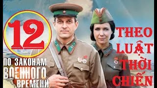 Theo luật thời chiến - Mùa 1. Tập 12: Cú lừa ngoạn mục | Phim lịch sử chiến tranh (2015)