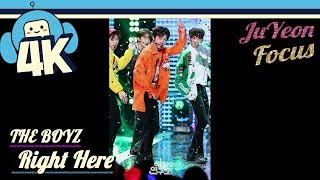 [4K & Focus Cam] THE BOYZ (JuYeon)- Right Here @Show! Music Core 20...