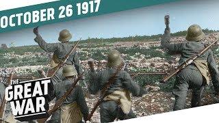 The Battle of La Malmaison - Breakthrough at Caporetto I THE GREAT WAR Week 170