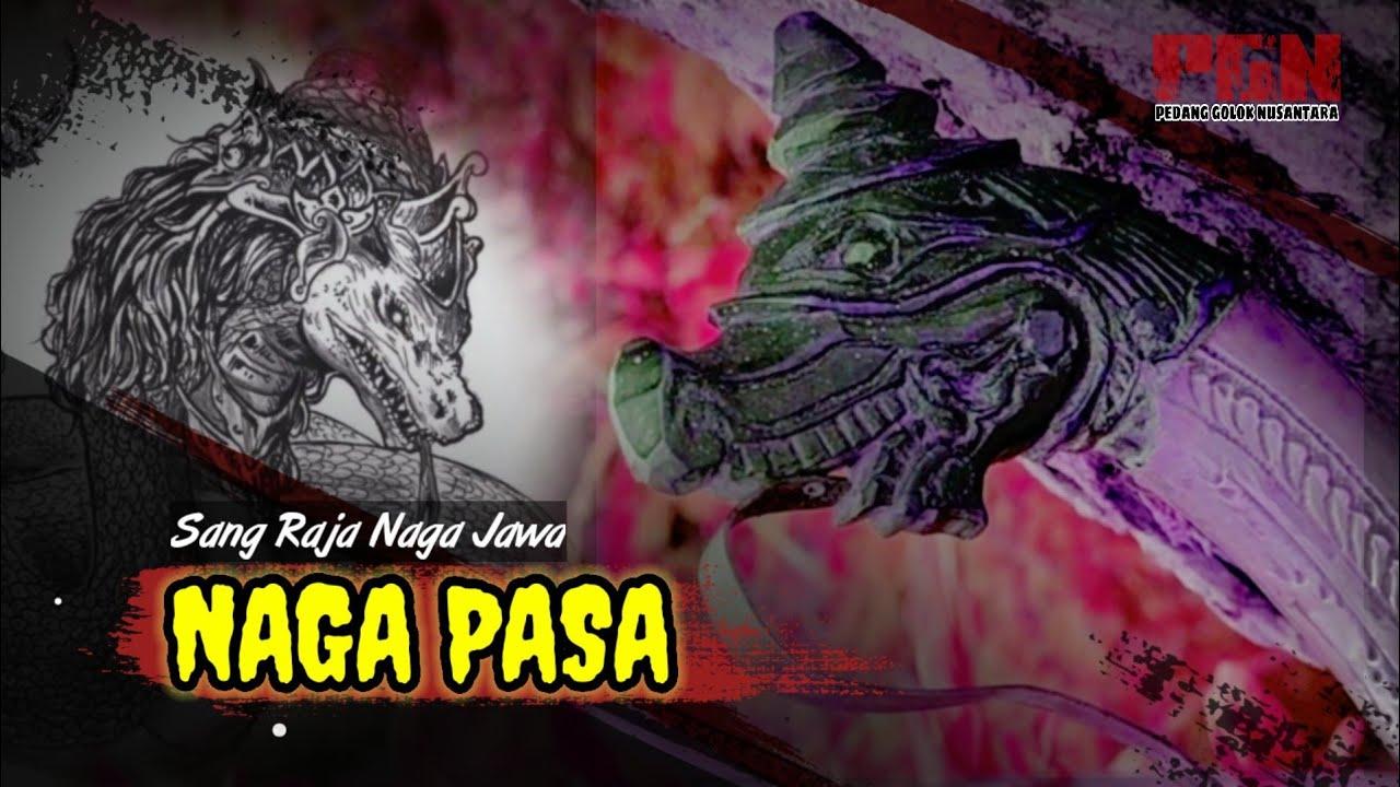 Download PEDANG NAGA PASA, RAJANYA PARA NAGA