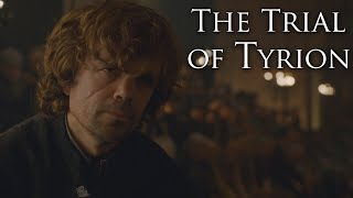 Remembering Thrones: The Trial of Tyrion Lannister