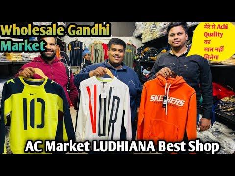 Wholesale Gandhi Market Export Surplus, Sweatshirt, Jacket, Lower, Hoodies. AC market Ludhiana.