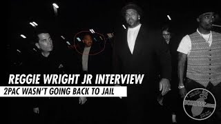 Reggie Wright Jr on 2pac's Plan If He Lost His Court Appeal, A&E Tupac Special, More