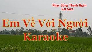 Em Về Với Người -Karaoke Nhạc Sống Thanh Ngân