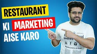 Restaurants Marketing Strategy - Restaurants Owner Isse Jarur Dekhe