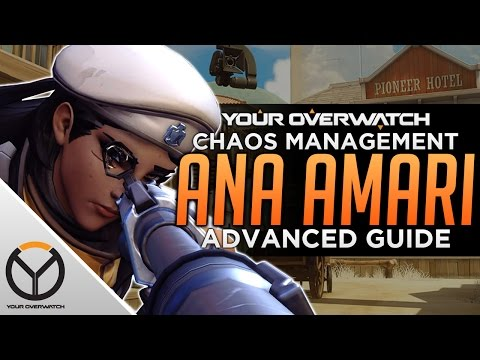 Overwatch Advanced Ana Guide: Chaos Management