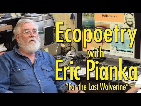 "Eric Pianka reads James Dickey's ""For the Last Wolverine"""