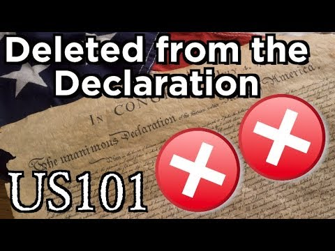 Slavery Was Deleted From The Declaration - US 101