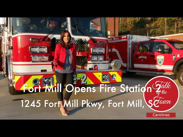 Town of Fort Mill Opens Fire Station Number 2