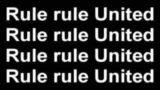 Man Utd rule + lyrics