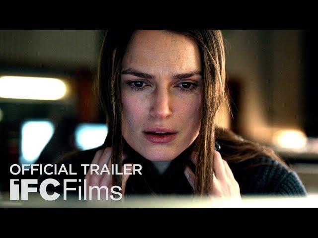 Official Secrets ft. Keira Knightley, Ralph Fiennes, Matt Smith - Official Trailer I HD I IFC Films