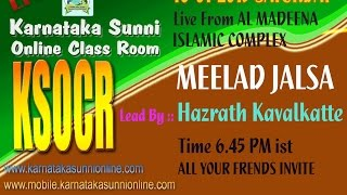 Al-Madeena Islamic Complex Manjanady Meelad Jalsa KSOCR 10-01-2015