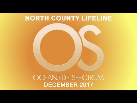 Oceanside Spectrum December 2017 Edition - North County Lifeline