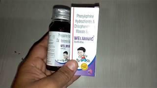 WELMINIC Syrup review in Hindi अचूक और विश्वसनीय सर्दी का उपचार