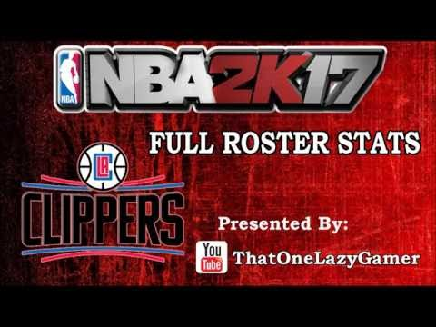 """NBA 2K17 """"Los Angeles Clippers"""" Full Roster Stats"""