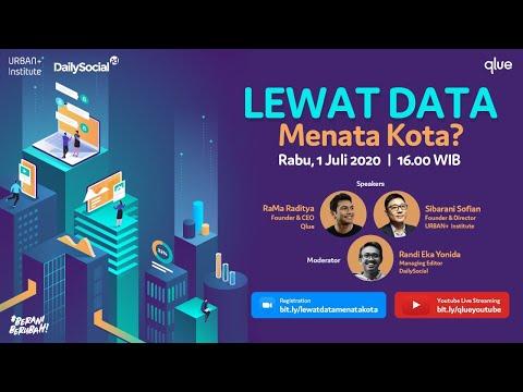 Webinar - Lewat Data, Menata Kota? (LIVE With Urban+ Institute \u0026 DailySocial.id)