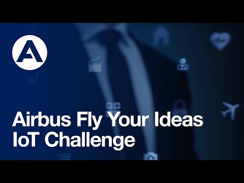 Airbus Fly Your Ideas - Internet of Things Challenge