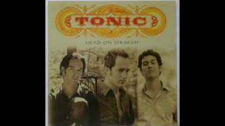 Tonic - You wanted more