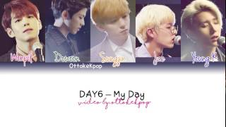 Video DAY6 - My Day - Color Coded Lyrics (Han/Rom/Eng/Esp) download MP3, 3GP, MP4, WEBM, AVI, FLV Januari 2018