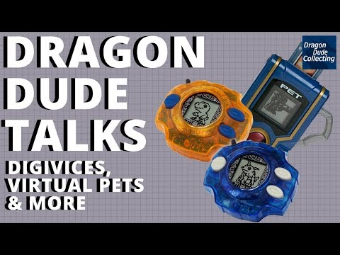 Dragon Dude Talks: Digivices, Virtual Pets & More