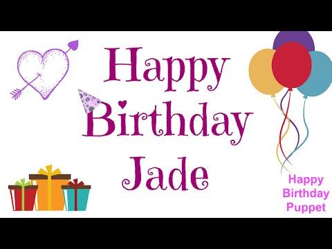 Happy Birthday Jade - Best Happy Birthday Song Ever