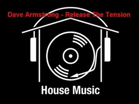 Dave Armstrong - Release The Tension