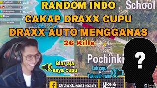 Download lagu DRAXX DIKATAKAN CUPU DENGAN RANDOM | DRAXX AUTO MENGGANAS 26 KILLS | PUBG MOBILE