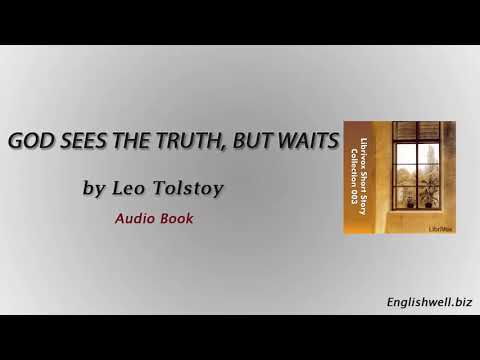 God Sees the Truth, But Waits by Leo Tolstoy - Short Story
