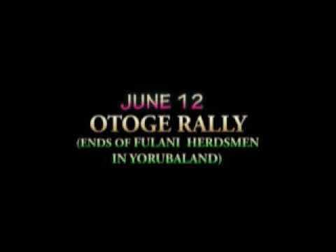 Download OTOGEE RALLY ON JUNE 12(ENDS OF FULANI HERDSMEN IN YORUBALAND)