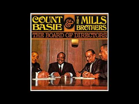 Count Basie & The Mills Brothers – COMPLETE ALBUM - The Board Of Directors (1968) HD SOUND
