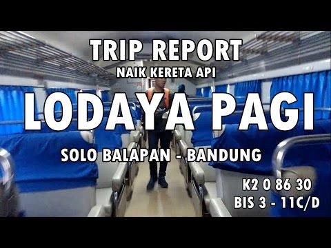 TRIP REPORT : Naik Kereta Api Lodaya Pagi Solo Balapan Bandung